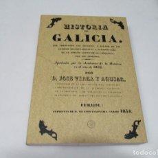 Libros de segunda mano: JOSÉ VEREA Y AGUIAR HISTORIA DE GALICIA (FACSIMIL) W6054. Lote 250226800