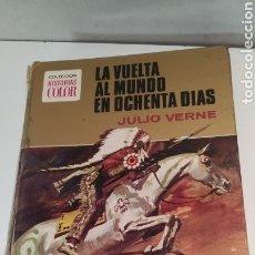 Libros de segunda mano: LA VUELTA AL MUNDO EN OCHENTA DÍAS - SERIE JULIO VERNE - COLECCIÓN HISTORIAS COLOR - BRUGUERA 1972. Lote 250336415