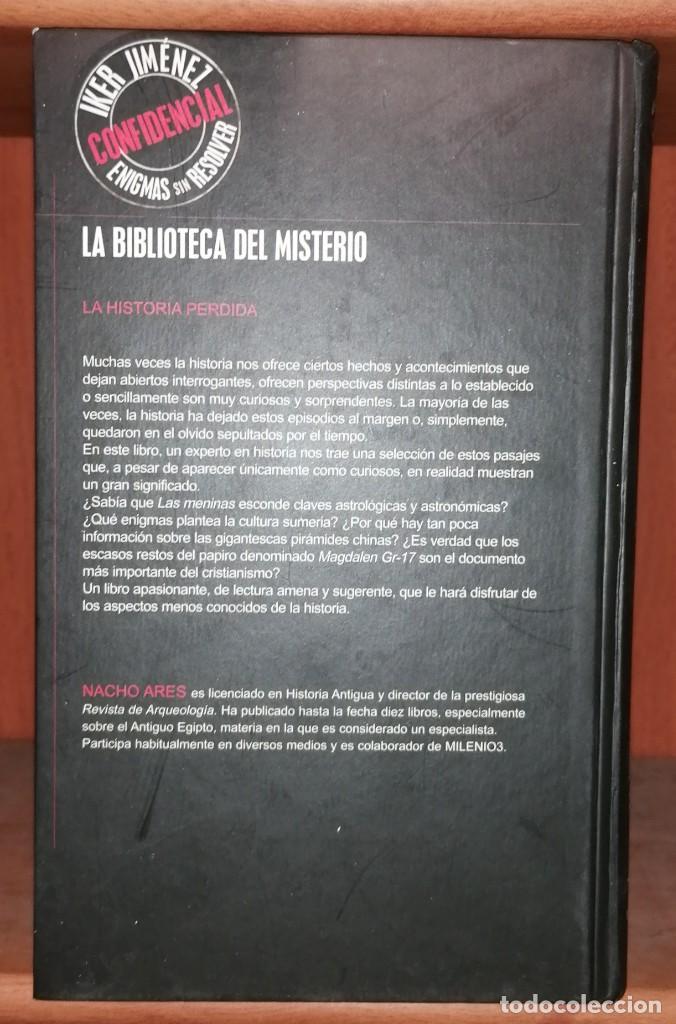Libros de segunda mano: LA HISTORIA PERDIDA POR NACHO ARES · Editorial Edaf, 2005 - Peso: 401 Gramos - 254 páginas - Foto 3 - 244901955