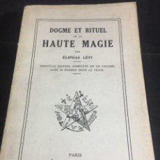 Libros de segunda mano: DOGME ET RITUEL DE LA HAUTE MAGIE. ELIPHAS LEVI. EDITIONS NICLAUS 1952. EN FRANCÉS.. Lote 251035745
