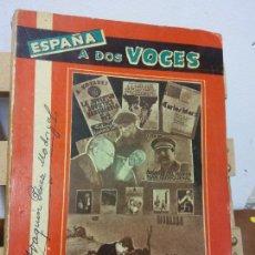 Libros de segunda mano: ESPAÑA A DOS VOCES. LOS INFUNDIOS Y LA HISTORIA. JOAQUÍN PÉREZ MADRIGAL. EDICIONES E.A.S.A.. Lote 251049240