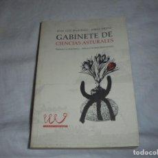 Libros de segunda mano: GABINETE DE CIENCIAS ASTURALES.JUAN LUIS MARTINEZ/JORGE ORDAZ.TRIBUNA CIUDADANA.KRK 2004. Lote 251260515