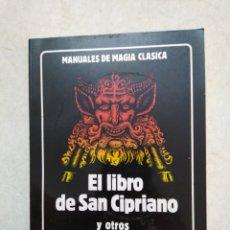 Libros de segunda mano: EL LIBRO DE SAN CIPRIANO Y OTROS RITUALES DE POTENCIA, LA TABLA DE ESMERALDA. Lote 251265465