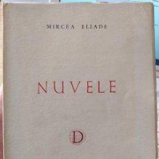Libros de segunda mano: RARISIMO LIBRO DE MIRCEA ELIADE. NUVELE. EDICION RUMANA, PROBABLEMENTE LA PRIMERA. EXCELENTE ESTADO.. Lote 251315100