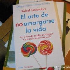 Libri di seconda mano: EL ARTE DE NO AMARGARSE LA VIDA RAFAEL SANTANDER NUEVO. Lote 251319825