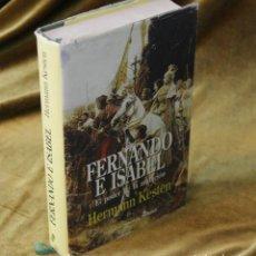 Livros em segunda mão: FERNANDO E ISABEL, EL PODER DE LA AMBICIÓN, HERMANN KESTEN,EDITORIAL EDHASA,1995.. Lote 251381590