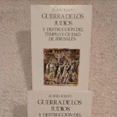 Livres d'occasion: 2 TOMOS GUERRA DE LOS JUDIOS Y DESTRUCCIÓN DEL TEMPLO Y CIUDAD DE JERUSALEN FLAVIO JOSEFO. Lote 251831995