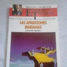 Libros de segunda mano: LAS APARICIONES MARIANAS - SALVADOR FREIXEDO - BIBLIOTECA BÁSICA DE ESPACIO Y TIEMPO. Lote 251861355