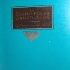 Libros de segunda mano: LA SABIDURIA DE ABDU'L- BAHA (CONFERENCIA DE PARÍS DE 1914). Lote 251896875