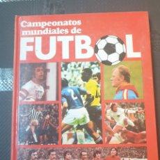 Libros de segunda mano: CAMPEONATOS MUNDIALES DE FUTBOL. Lote 251946465