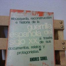 Libros de segunda mano: BUSQUEDA, RECONSTRUCCION E HISTORIA DE LA GUERRILLA ESPAÑOLA DEL SIGLO XX, A TRAVES DE SUS DOCUMENTO. Lote 252027020