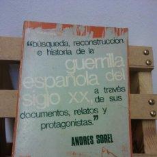 Libros de segunda mano: BUSQUEDA, RECONSTRUCCION E HISTORIA DE LA GUERRILLA ESPAÑOLA DEL SIGLO XX, A TRAVES DE SUS DOCUMENTO. Lote 252027055