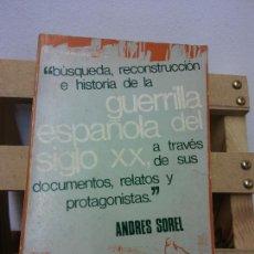 Libros de segunda mano: BUSQUEDA, RECONSTRUCCION E HISTORIA DE LA GUERRILLA ESPAÑOLA DEL SIGLO XX, A TRAVES DE SUS DOCUMENTO. Lote 252027080