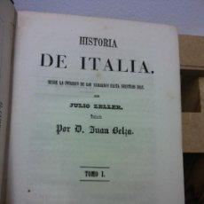 Libros de segunda mano: HISTORIA DE ITALIA. JULIO ZELLER. TOMO I. 1858. BARCELONA, IMP. DE NARCISO RAMÍREZ. DESDE LA INVASIO. Lote 252030230