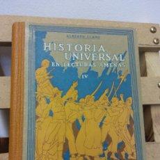 Libros de segunda mano: HISTORIA UNIVERSAL EN LECTURAS AMENAS. IV. ALBERTO LLANO. I.G. SEIX BARRAL HNOS. Lote 252030720