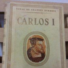 Libros de segunda mano: VIDA DE CARLOS I. ANTONIO IGUAL ÚBEDA. SEIX Y BARRAL HNOS, EDITORES. Lote 252034550