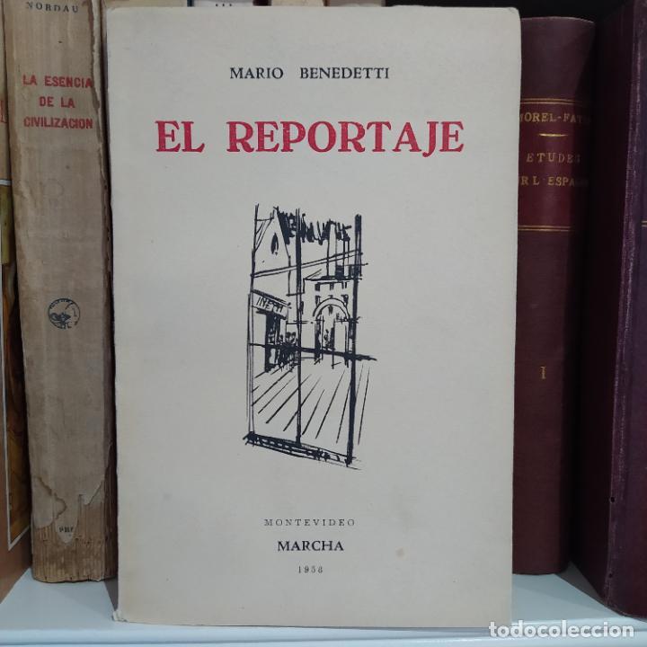 Libros de segunda mano: El Reportaje, Mario Benedetti. Dedicada por el autor. Editada por Marcha, Montevideo, 1958 - Foto 3 - 252056395