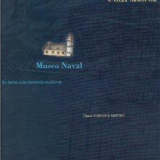 Libros de segunda mano: UNTZI MUSEOA - MUSEO NAVAL. DONOSTIA. GIPUZKOA. LIBRO VASCO. CULTURA VASCA. NAVEGACIÓN. MAR.. Lote 252058275