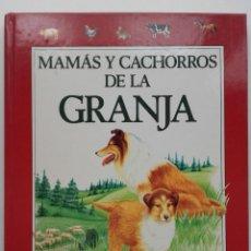 Libros de segunda mano: MAMAS Y CACHORROS DE LA GRANJA - PLAZA JOVEN / PLAZA & JANES. Lote 252061035