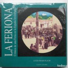 Libros de segunda mano: LA FERIONA. CRONICA DE UNA FERIA EN LA ESPAÑA INVETERADA - LUCIO CRIADO PALACIN - VILLABLINO, LEON. Lote 252064285