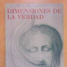 Livros em segunda mão: DIMENSIONES DE LA VERDAD / DIVALDO P. FRANCO / 1978. Lote 252100240