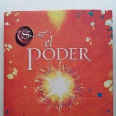 Libros de segunda mano: THE SECRET, EL PODER - RHONDA BYRNE - EDICIONES URANO - 2010. Lote 252229610