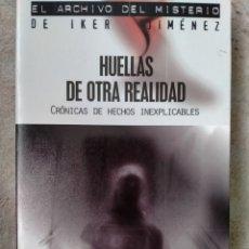 Libros de segunda mano: HUELLAS DE OTRA REALIDAD - GONZALO PÉREZ SARRO. Lote 252262365
