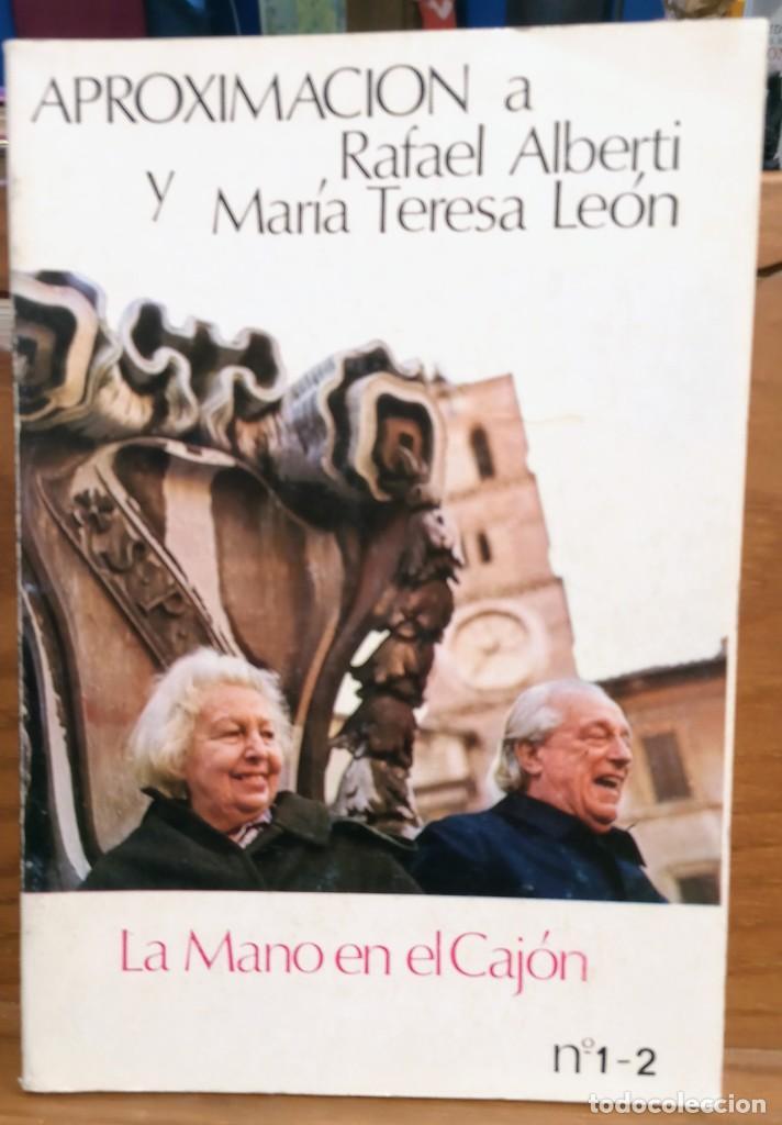 Libros de segunda mano: APROXIMACIÓN A RAFAEL ALBERTI Y MARÍA TERESA LEÓN - DIBUJO A COLOR Y DEDICATORIA DE ALBERTI - Foto 2 - 252352805