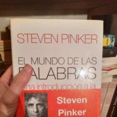 Libri di seconda mano: EL MUNDO DE LAS PALABRAS, STEVEN PINKER. Lote 252397020