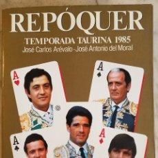 Libros de segunda mano: REPÓQUER TEMPORADA TAURINA 1985. Lote 252488045