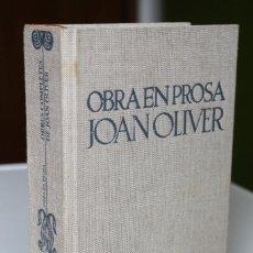 Livres d'occasion: JOAN OLIVER PERE QUART - OBRA EN PROSA. OBRES COMPLETES 4 - EDICIONS PROA. Lote 252528365