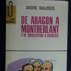 Livres d'occasion: DE ARAGÓN A MONTHERLANT Y DE SHAKESPEARE A CHURCHILL. Lote 252641455