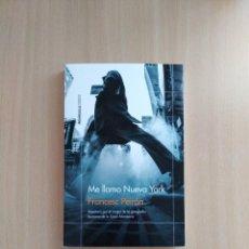 Libros de segunda mano: ME LLAMO NUEVA YORK. FRANCESC PEIRÓN. Lote 252669620