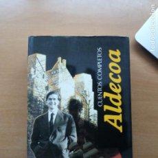 Libros de segunda mano: CUENTOS COMPLETOS. ALDECOA. Lote 252649220