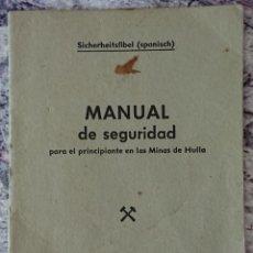 Libros de segunda mano: MANUAL PRINCIPIANTE MINAS DE HULLA EMIGRANTES ESPAÑOLES EN ALEMANIA. Lote 252768915
