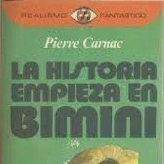 Livros em segunda mão: LA HISTORIA EMPIEZA EN BIMINI PIERRE CARNAC. Lote 252771255