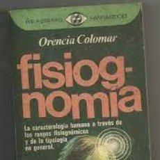 Libros de segunda mano: FISIOGNOMÍA ORENCIA COLOMAR. Lote 278192583