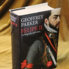 Libros de segunda mano: FELIPE II, LA BIOGRAFÍA DEFINITIVA, GEOFFREY PARKER.EDITORIAL PLANETA,2010.. Lote 253153795