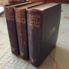 Libros de segunda mano: VICENTE BLASCO IBAÑEZ OBRAS COMPLETAS 3 TOMOS. Lote 253177920