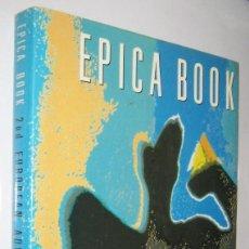 Libros de segunda mano: EPICA BOOK - EUROPE´S BEST ADVERTISING - GRAN TAMAÑO Y MUY ILUSTRADO - EN INGLES. Lote 253240655