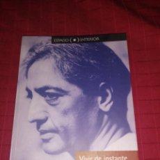 Libros de segunda mano: VIVIR DE INSTANTE EN INSTANTE J. KRISHNAMURTI. Lote 253358660