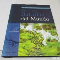 Libros de segunda mano: JOHN MACDONALD GRANDES BATALLAS DEL MUNDO W6382. Lote 253408880