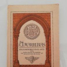 Livros em segunda mão: COVARRUBIAS EN LA HISTORIA Y EN EL ARTE-DON JULIAN ALAMEDA BENEDICTO DE SILOS-1928- IMPRENTA ALDECOA. Lote 253511530