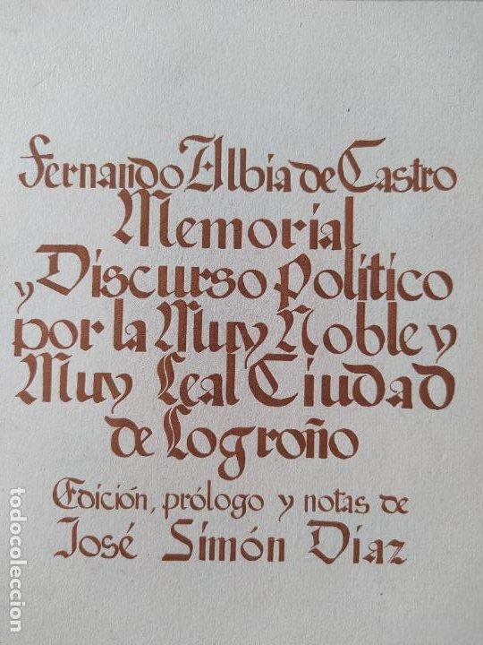 MEMORIAL HISTÓRICO POR LA CIUDAD DE LOGROÑO ALBIA DE CASTRO, FERNANDO. INST. EST. RIOJANOS, 1953 (Libros de Segunda Mano - Historia - Otros)