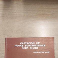Libros de segunda mano: FOLLETO. CAPTACIÓN DE AGUAS SUBTERRÁNEAS PARA RIEGO. JUNTA DE CASTILLA Y LEÓN. 1986. Lote 253620500