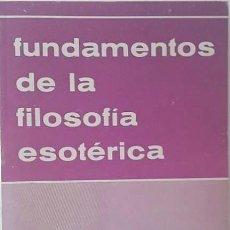 Libri di seconda mano: BLAVATSKY, H.P. FUNDAMENTOS DE LA FILOSOFÍA ESOTÉRICA SEGÚN LOS ESCRITOS DE ____. Lote 253681685
