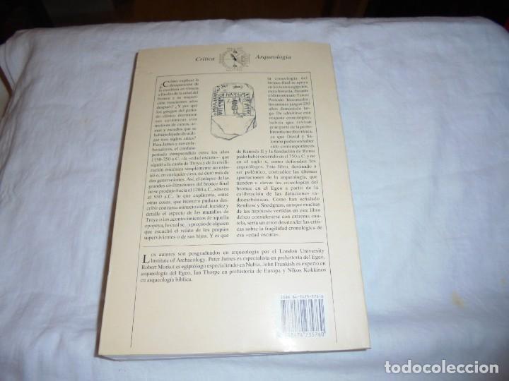 Libros de segunda mano: SIGLOS DE OSCURIDAD.DESAFIO A LA CRONOLOGIA TRADICIONAL DEL MUNDO ANTIGUO.PETER JAMES.CRITICA 1993 - Foto 10 - 253744075