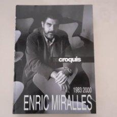 Libros de segunda mano: ENRIC MIRALLES 1983 - 2000 EL CROQUIS LIBRO RECOPILATORIO DE LA OBRA DE ENRIC MIRALLES. Lote 253772545