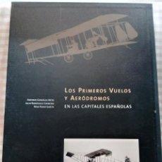 Libros de segunda mano: 2 LIBROS: LOS PRIMEROS VUELOS-AERÓDROMOS LAS CAPITALES ESPAÑOLAS-LA HISTORIA AVIACIÓN ESPAÑOLA. Lote 238893715