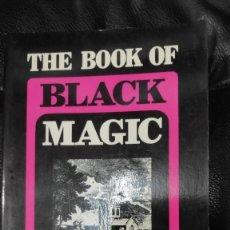 Libros de segunda mano: THE BOOK OF BLACK MAGIC ( ARTHUR EDWARD WAITE ). Lote 253808455